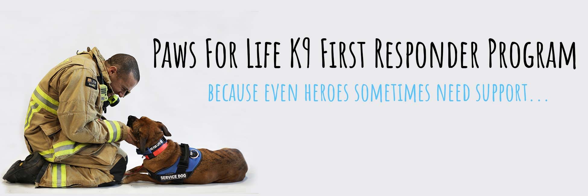 Paws For Life K9 First Responders program